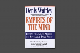 Empires of the mind by Denis Waitley